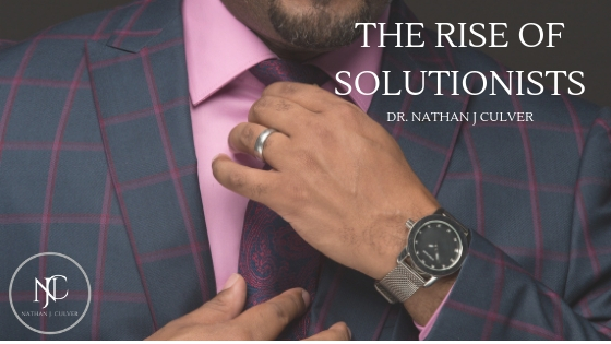 THE RISE OF SOLUTIONISTS